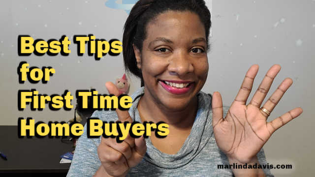 Best Tips for The First Time Home Buyer